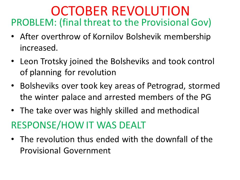 OCTOBER REVOLUTION PROBLEM: (final threat to the Provisional Gov)