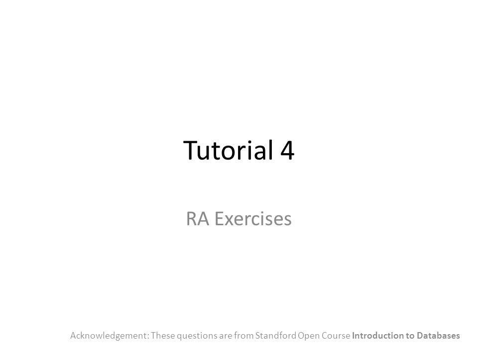 Tutorial 4 RA Exercises.