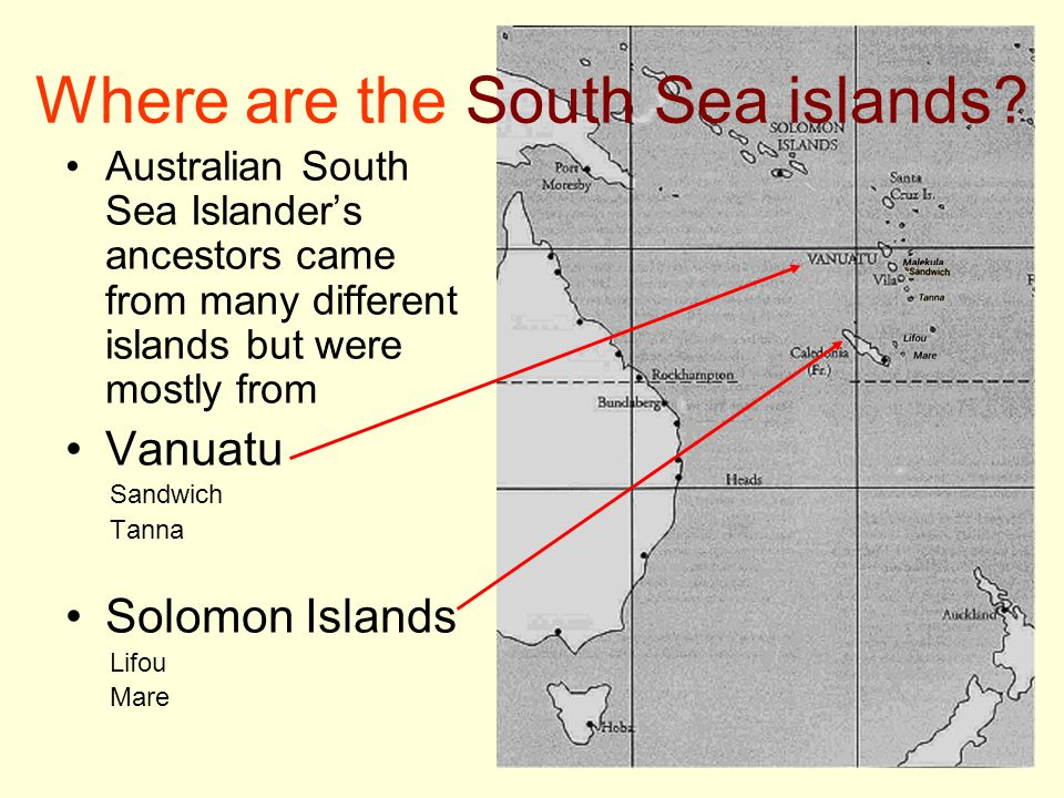Where are the South Sea islands