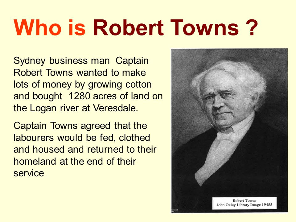 Who is Robert Towns
