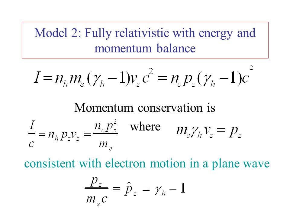 Model 2: Fully relativistic with energy and momentum balance