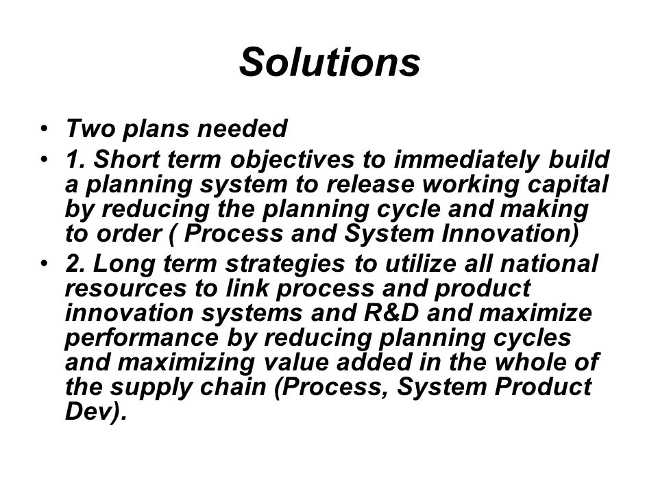 Solutions Two plans needed