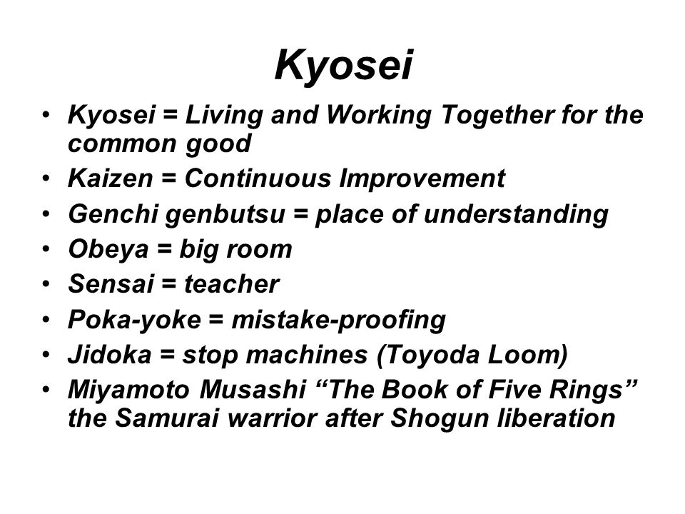 Kyosei Kyosei = Living and Working Together for the common good