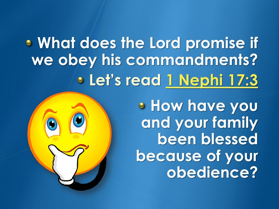 What does the Lord promise if we obey his commandments