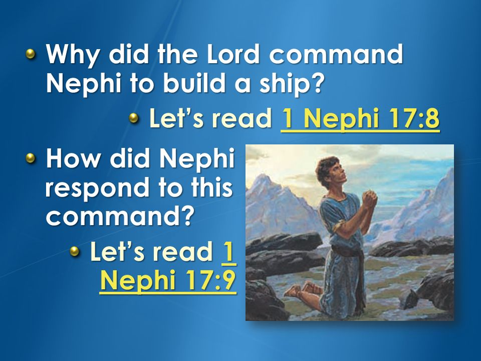 Why did the Lord command Nephi to build a ship