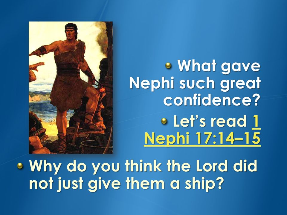 What gave Nephi such great confidence