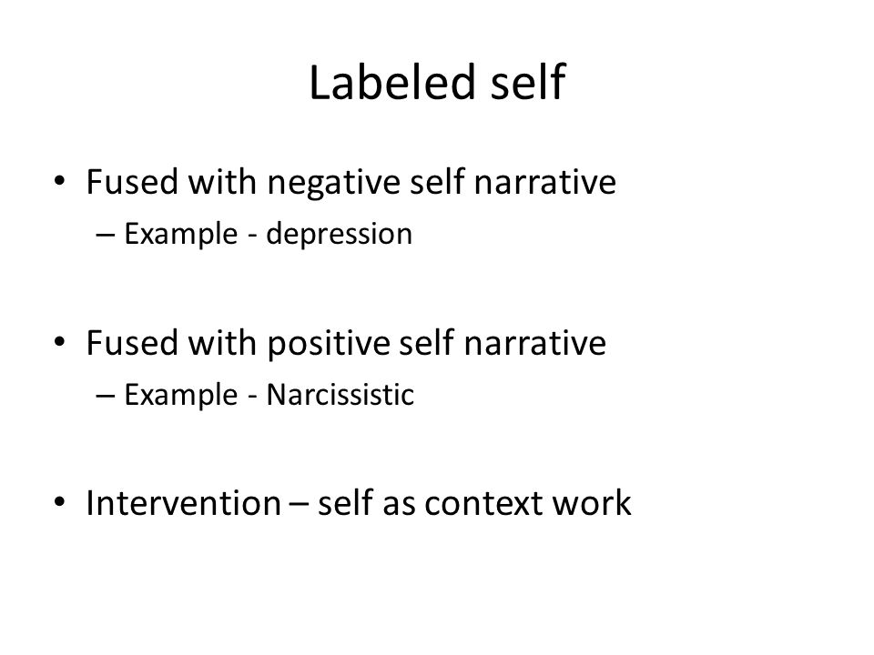 Labeled self Fused with negative self narrative