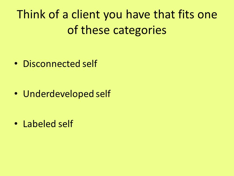 Think of a client you have that fits one of these categories