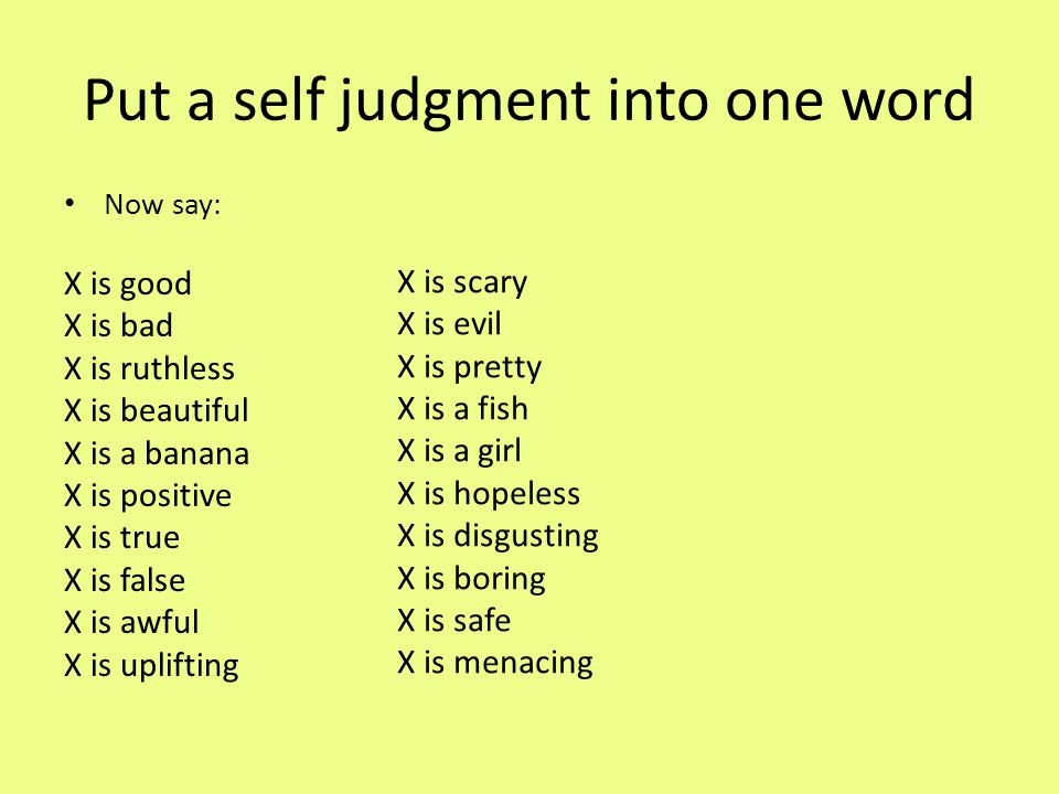 Put a self judgment into one word