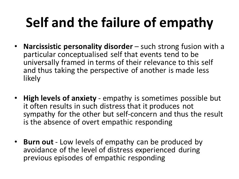 Self and the failure of empathy