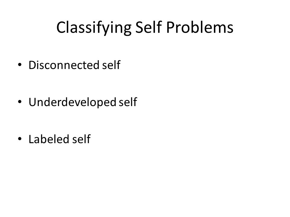 Classifying Self Problems