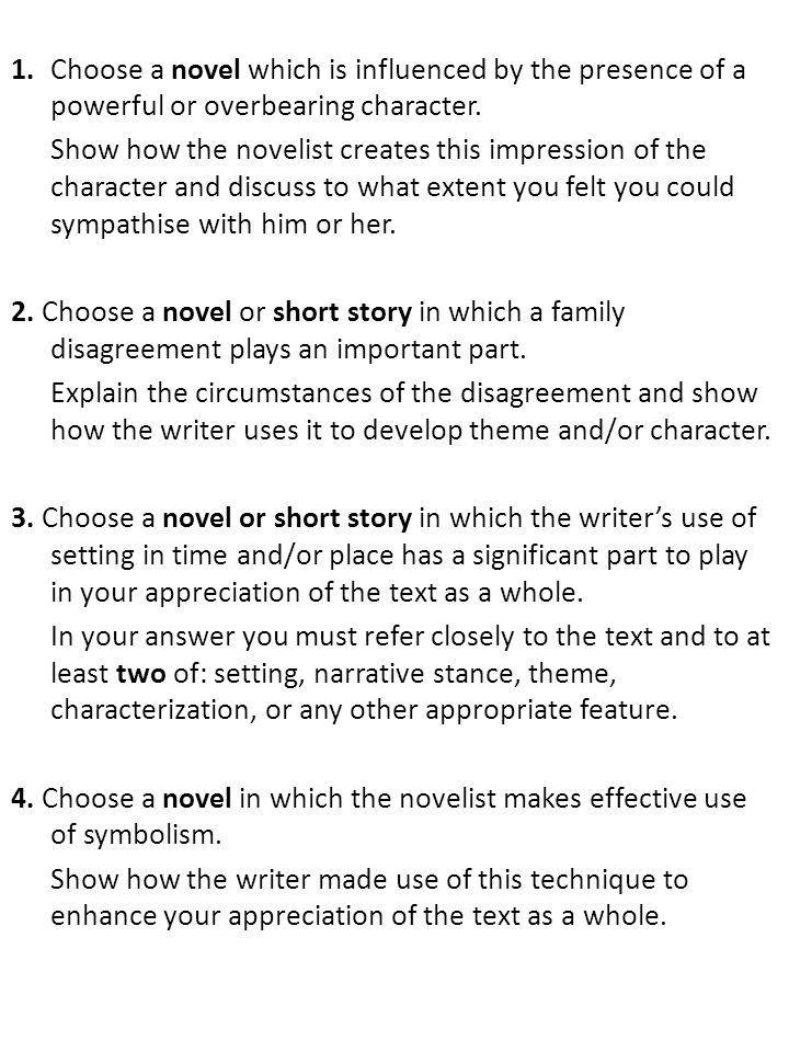 1. Choose a novel which is influenced by the presence of a powerful or overbearing character.
