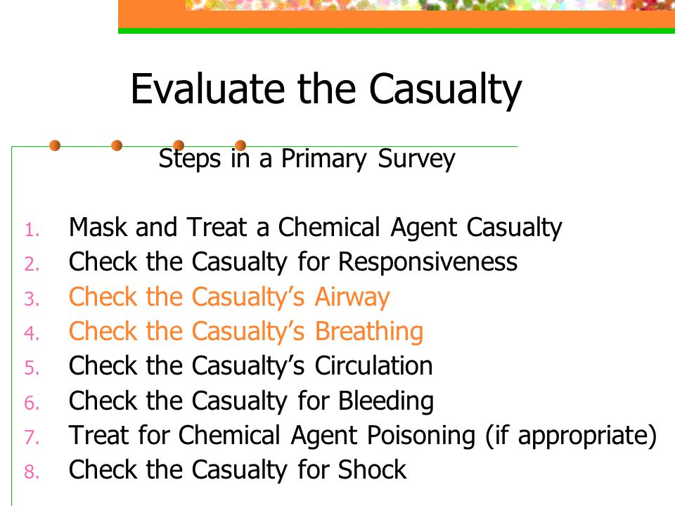 Evaluate the Casualty Steps in a Primary Survey