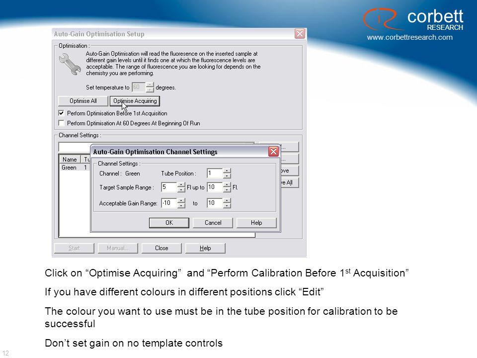 Click on Optimise Acquiring and Perform Calibration Before 1st Acquisition
