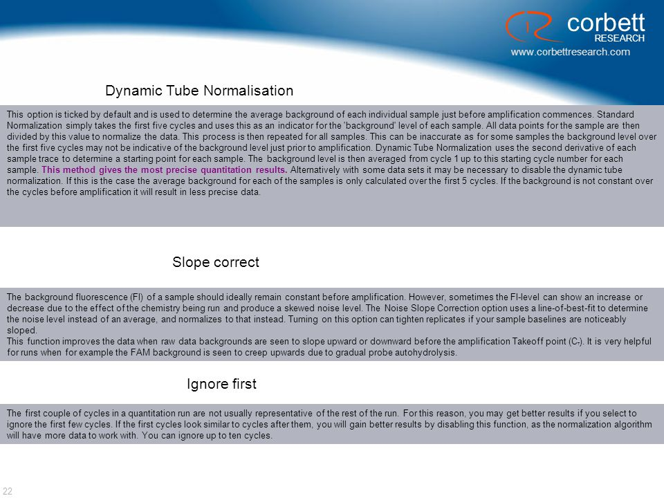 Dynamic Tube Normalisation