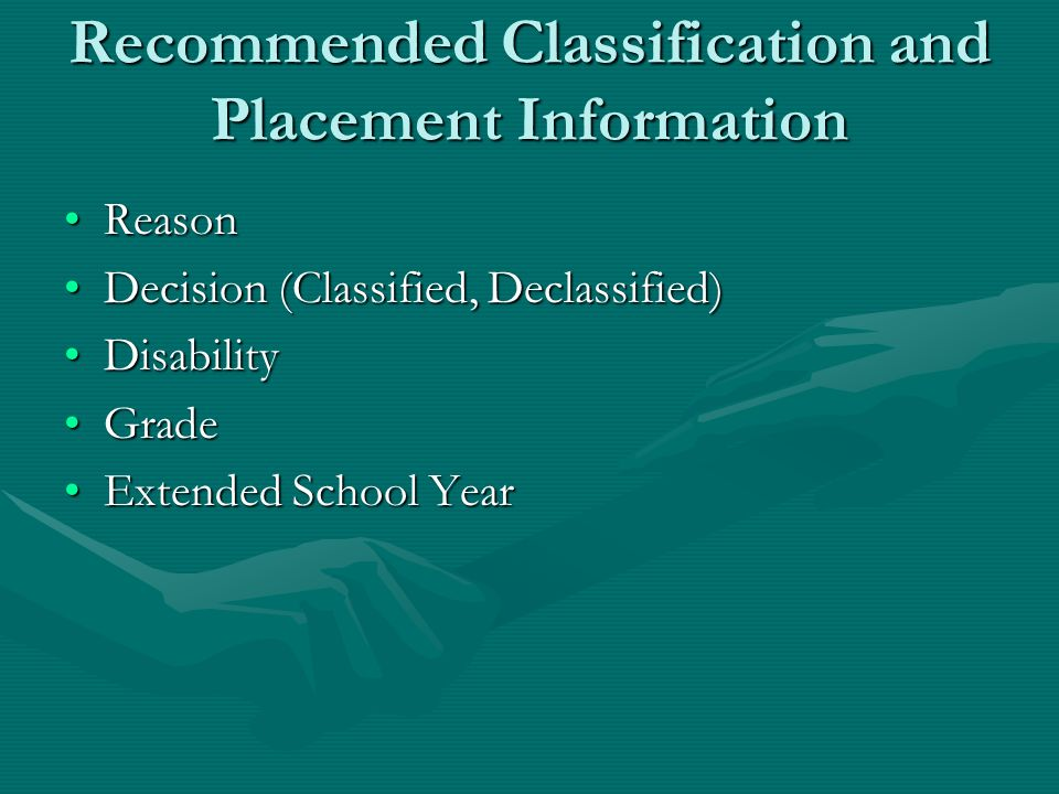 Recommended Classification and Placement Information