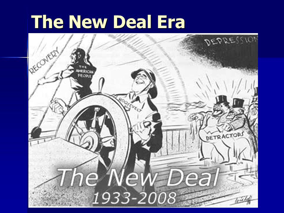 The New Deal Era