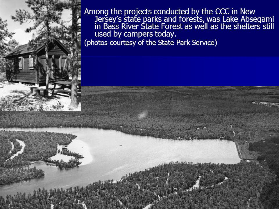 Among the projects conducted by the CCC in New Jersey's state parks and forests, was Lake Absegami in Bass River State Forest as well as the shelters still used by campers today.
