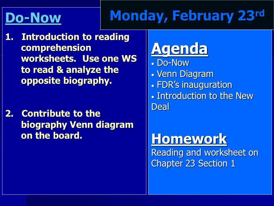 Agenda Monday, February 23rd Do-Now Homework