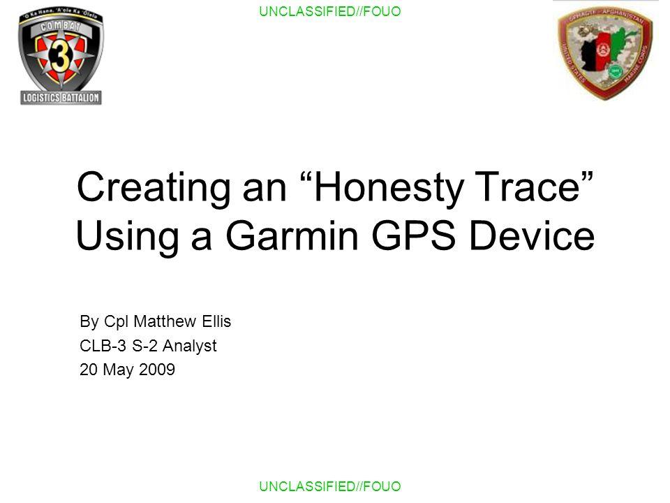 Creating an Honesty Trace Using a Garmin GPS Device