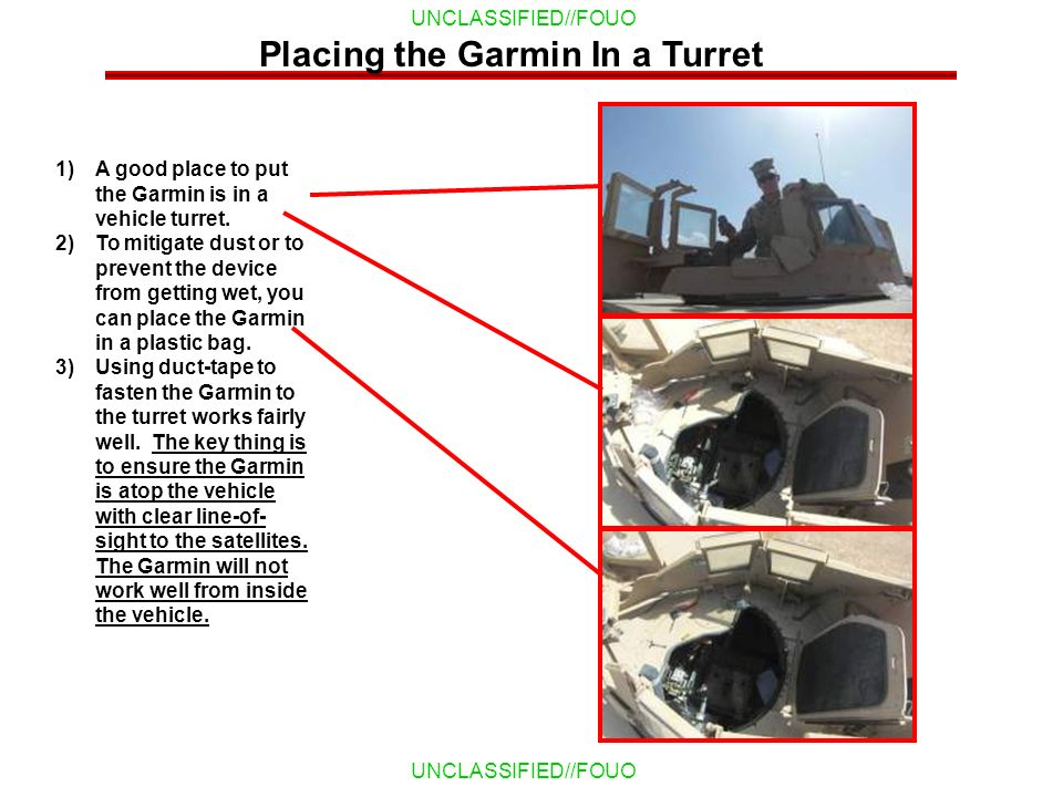 Placing the Garmin In a Turret