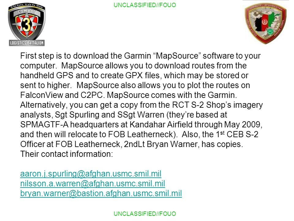 First step is to download the Garmin MapSource software to your computer.