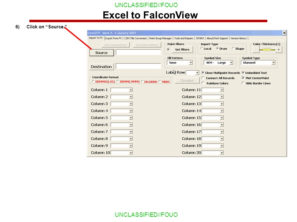 Excel to FalconView Click on Source.