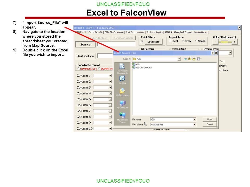 Excel to FalconView Import Source_File will appear.