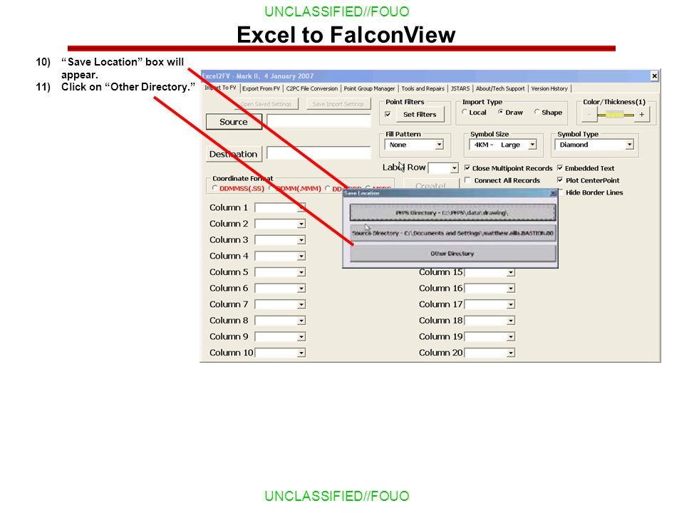 Excel to FalconView Save Location box will appear.