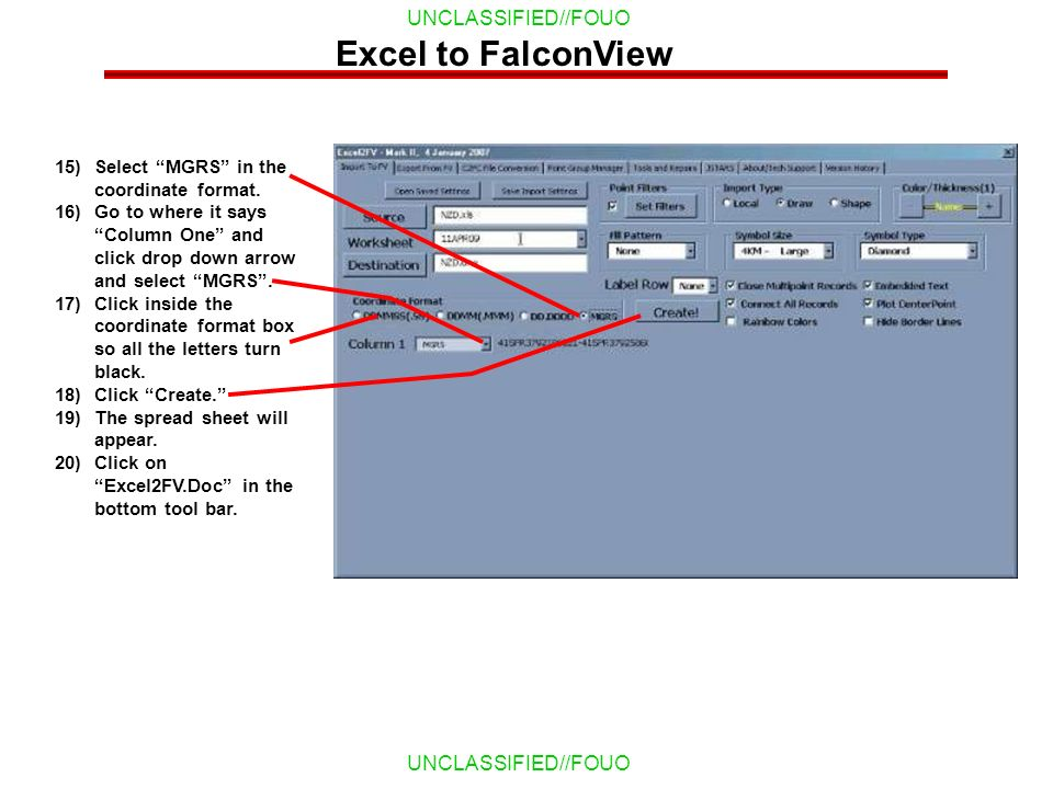 Excel to FalconView Select MGRS in the coordinate format.
