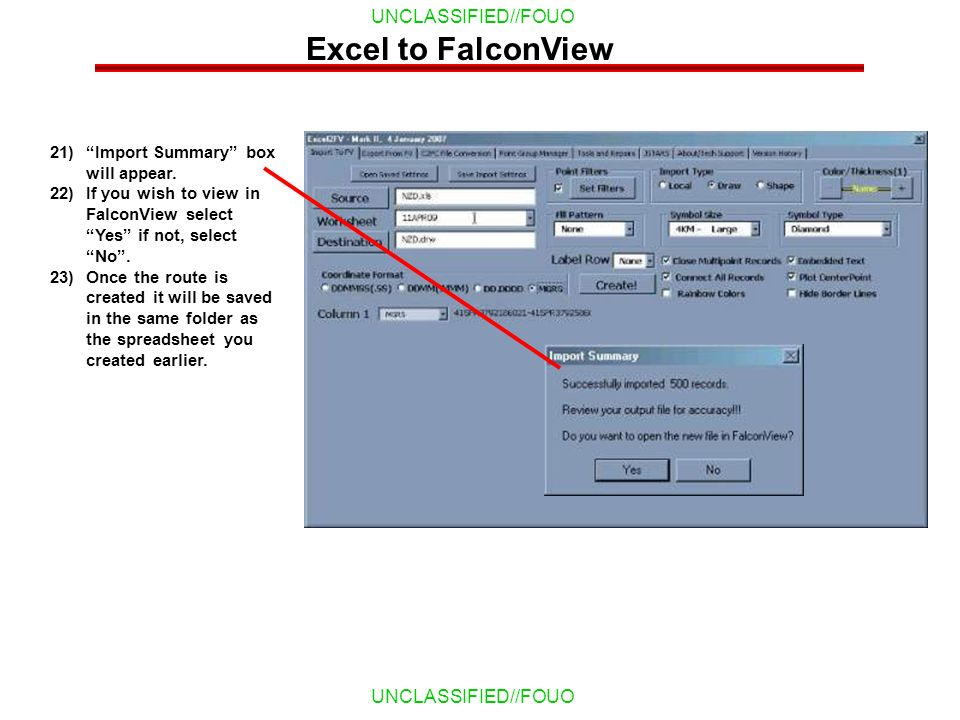 Excel to FalconView Import Summary box will appear.