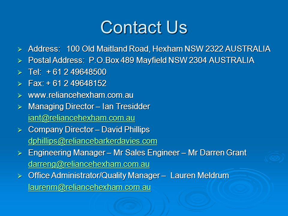 Contact Us Address: 100 Old Maitland Road, Hexham NSW 2322 AUSTRALIA