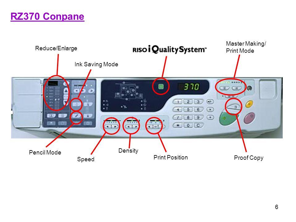RZ370 Conpane Master Making/ Print Mode Reduce/Enlarge Ink Saving Mode
