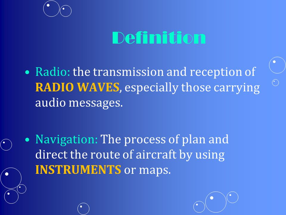 Definition Radio: the transmission and reception of RADIO WAVES, especially those carrying audio messages.