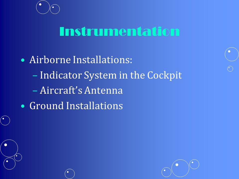 Instrumentation Airborne Installations: