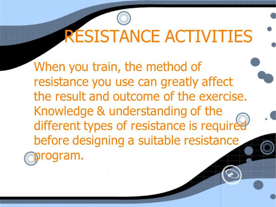 RESISTANCE ACTIVITIES