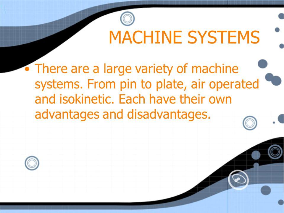 MACHINE SYSTEMS