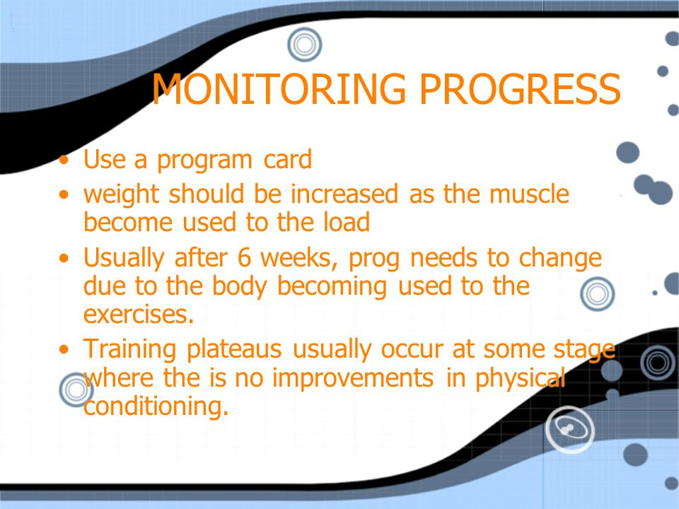 MONITORING PROGRESS Use a program card
