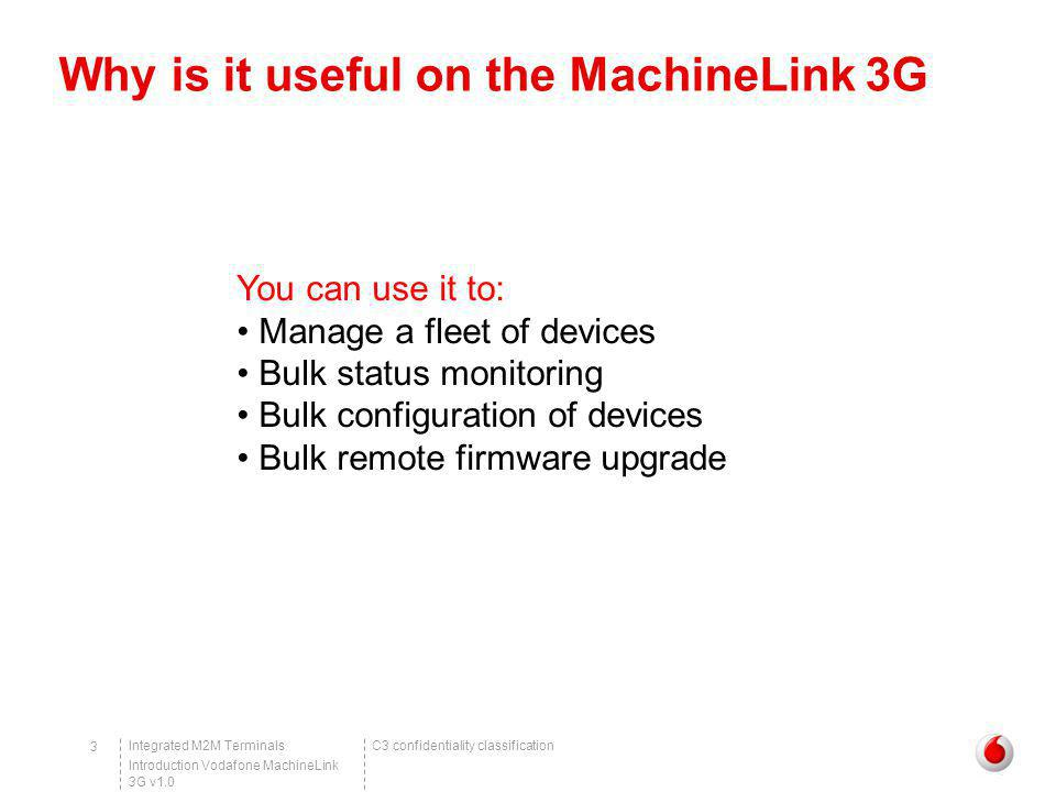 Why is it useful on the MachineLink 3G