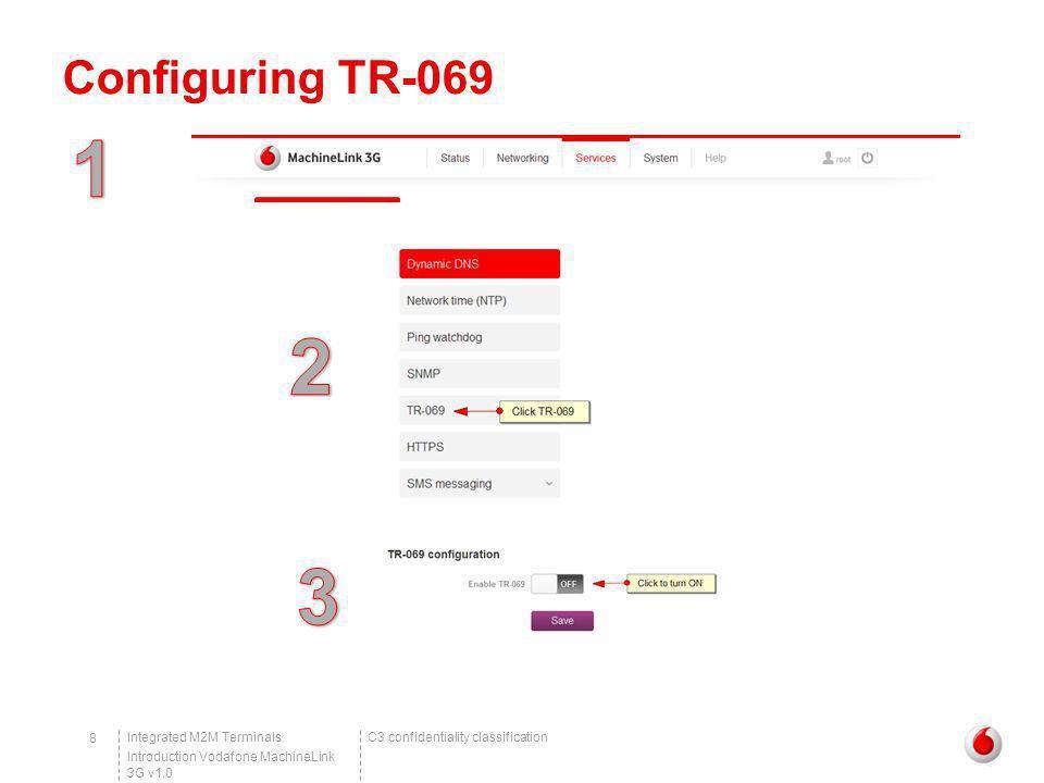 Configuring TR-069 1 2 3