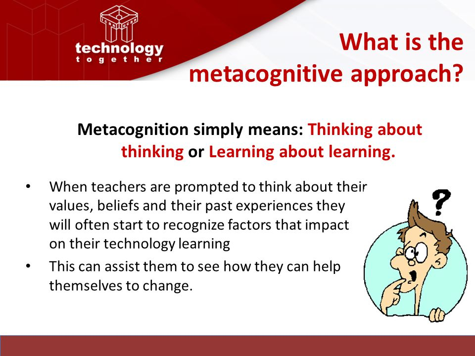 What is the metacognitive approach
