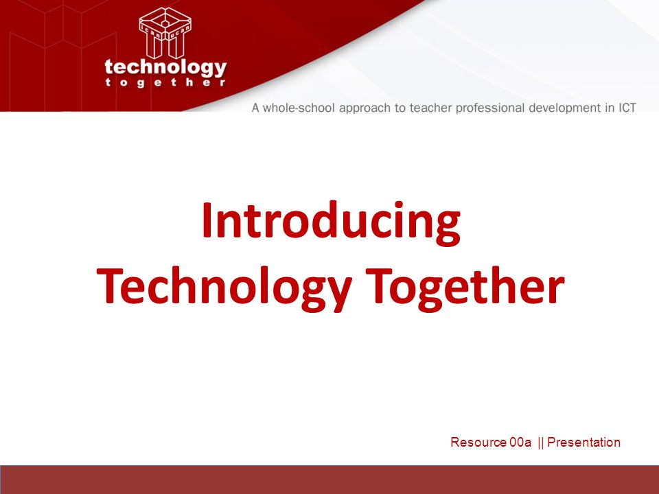 Introducing Technology Together