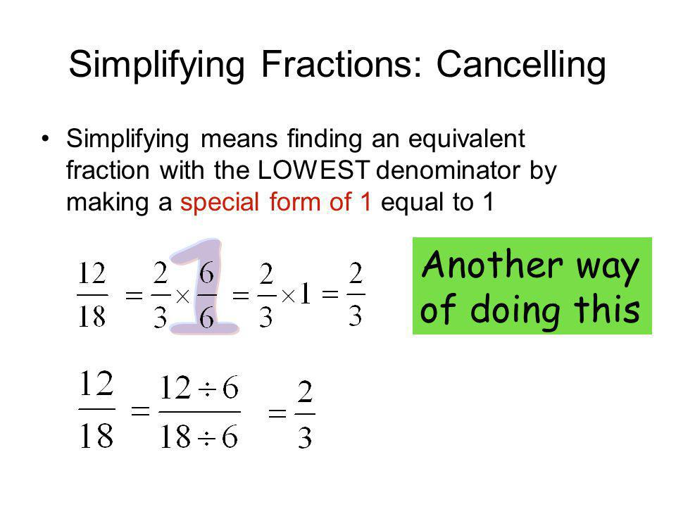 Simplifying Fractions: Cancelling