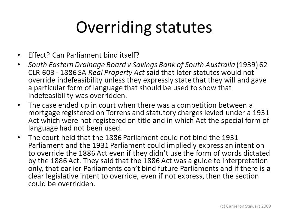 Overriding statutes Effect Can Parliament bind itself