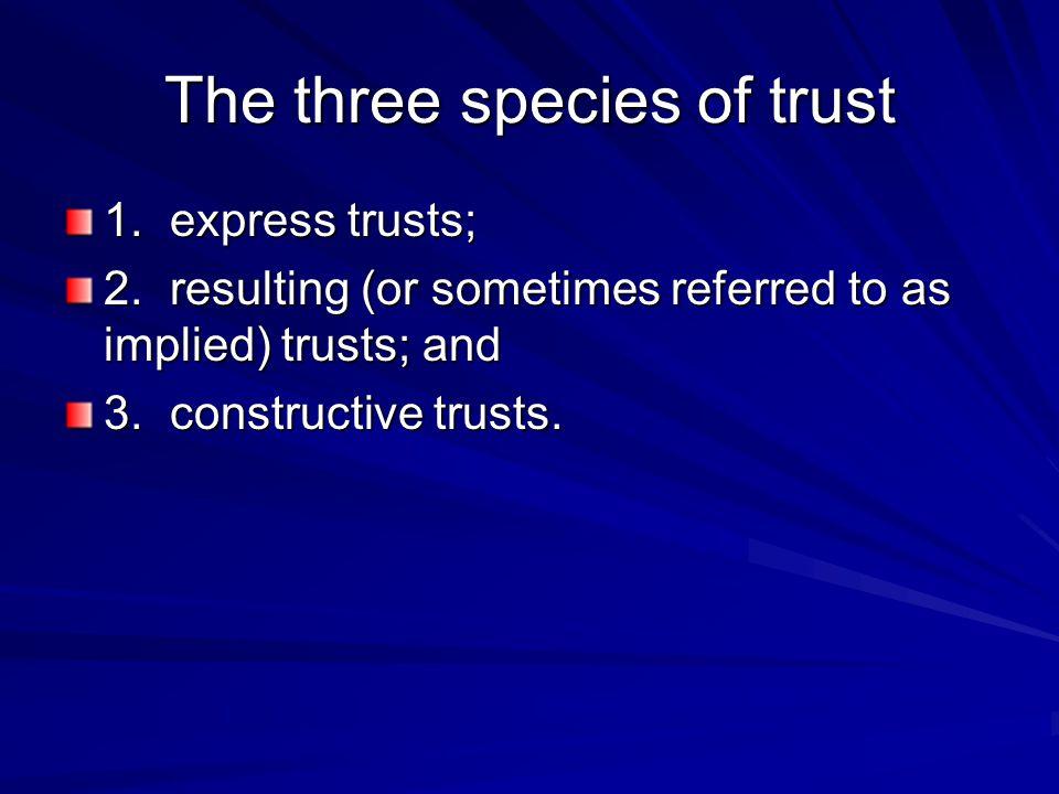 The three species of trust
