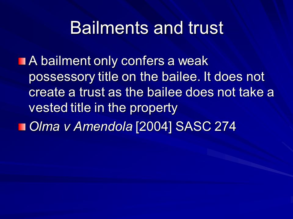 Bailments and trust