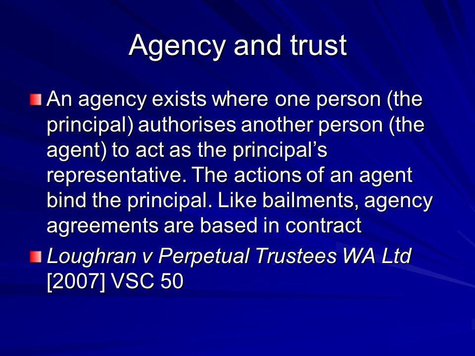 Agency and trust