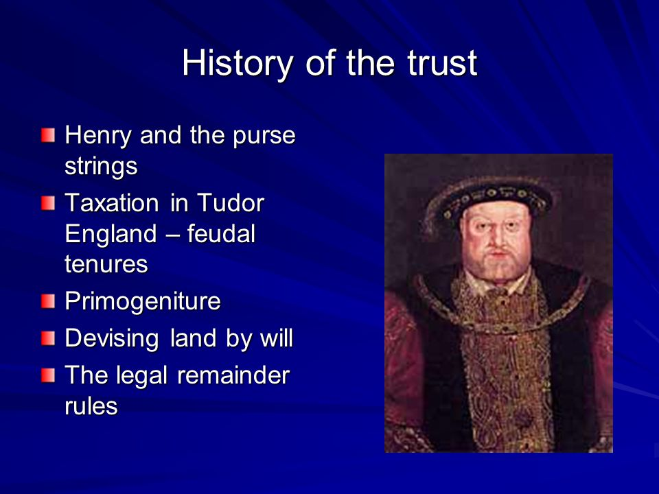 History of the trust Henry and the purse strings