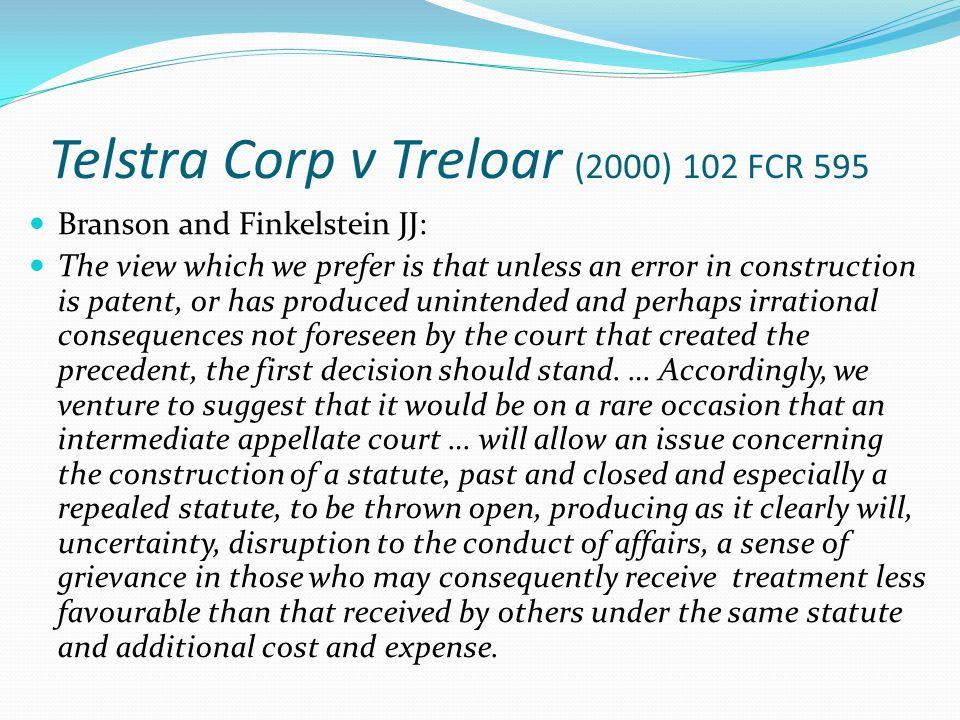 Telstra Corp v Treloar (2000) 102 FCR 595