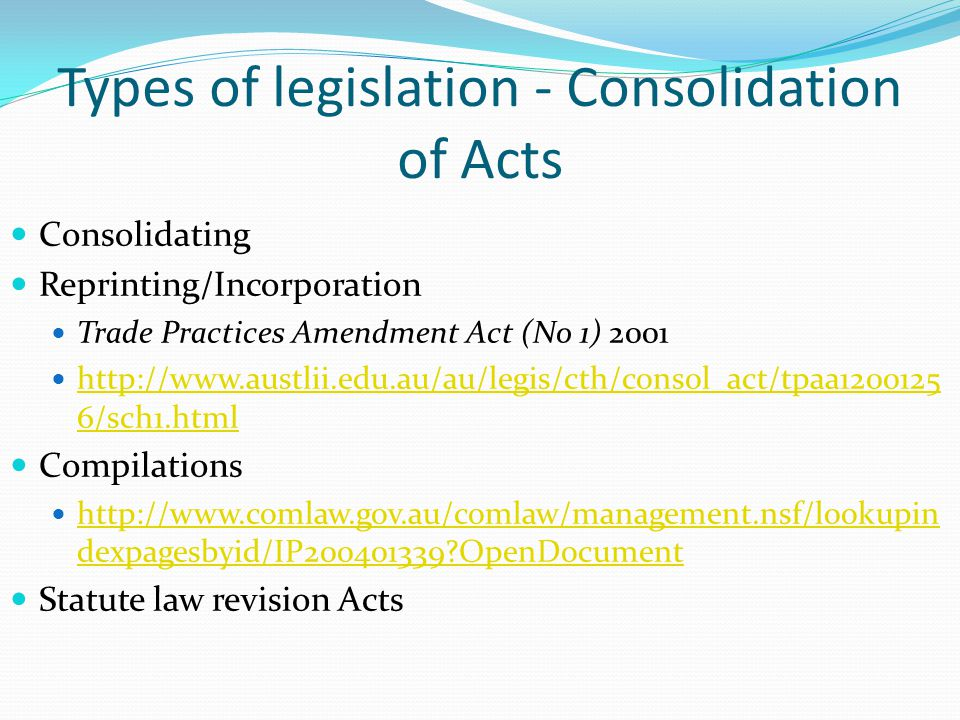 Types of legislation - Consolidation of Acts